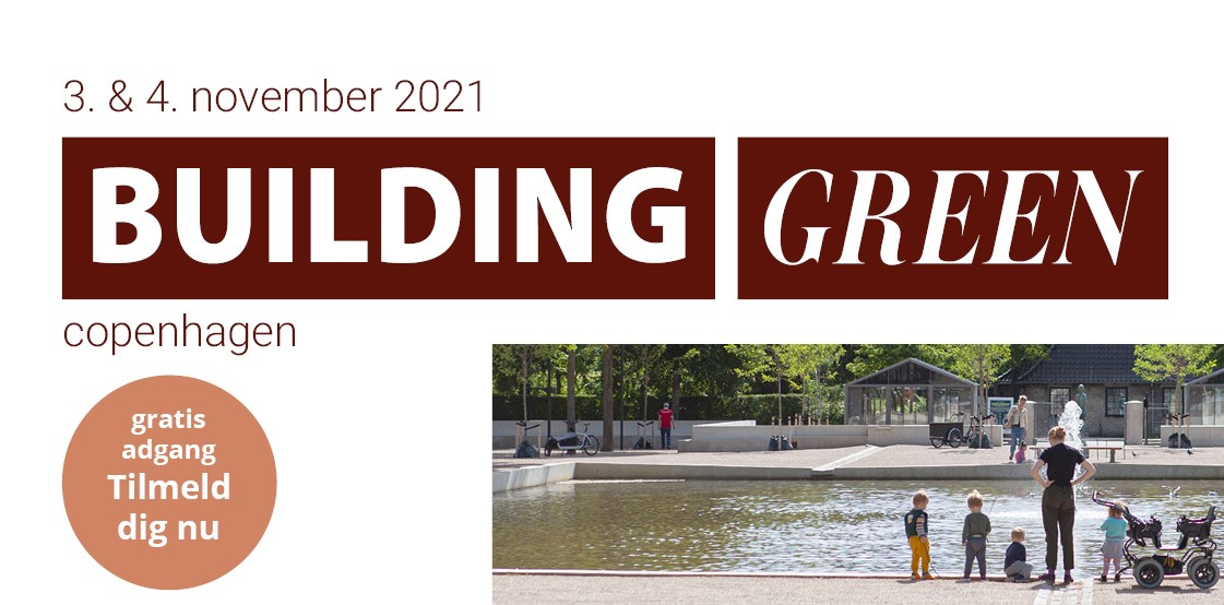 Building Green 3. og 4. november 2021